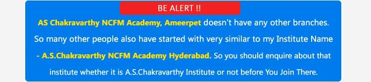 A.S.Chakravarthy Institute is only one Branch in Hyderabad
