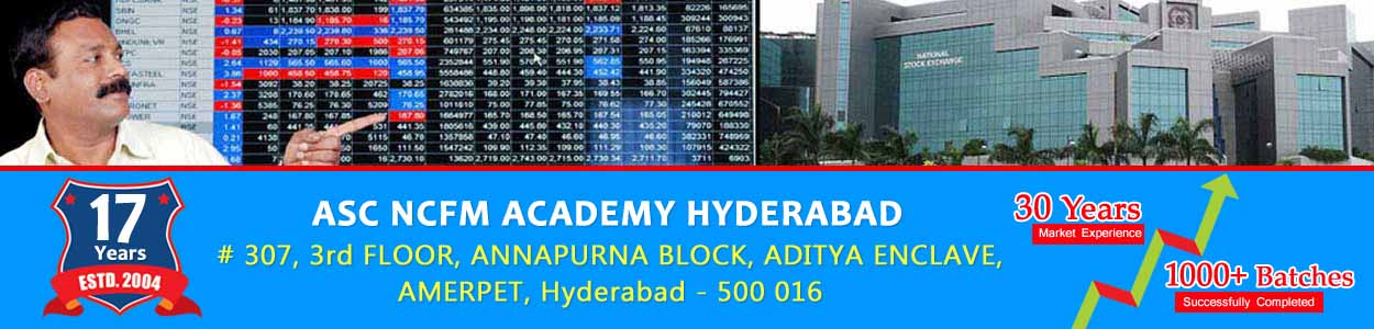 Stock Market Technical Analysis Training Courses in Hyderabad : AS Chakravarthy NCFM Academy Hyderabad